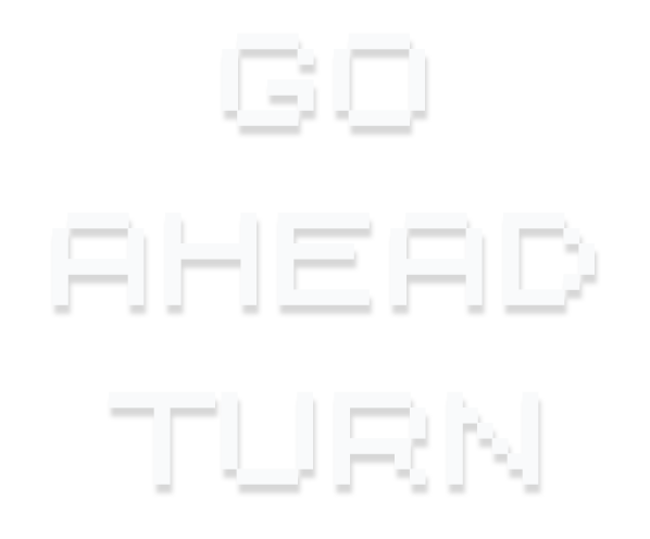 GO AHEAD TURN
